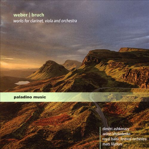 Weber, Bruch: Works for Clarinet, Viola and Orchestra