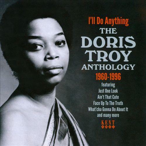 I'll Do Anything: The Doris Troy Anthology 1960-1996