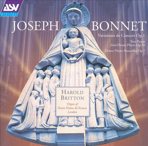 Joseph Bonnet: Variations de Concert, Op. 1