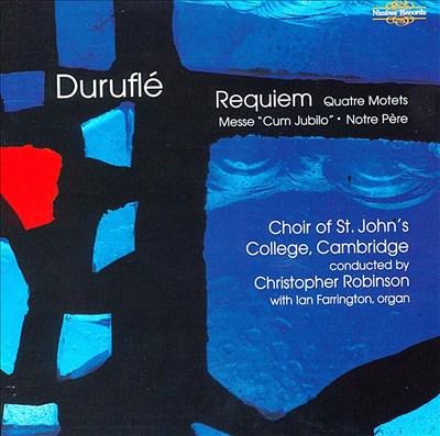 Duruflé: Complete Choral Works