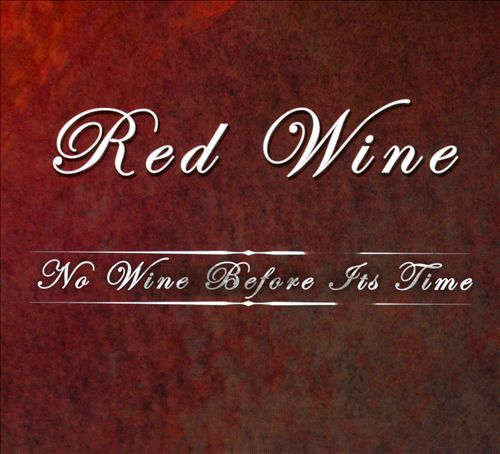 No Wine Before It's Time