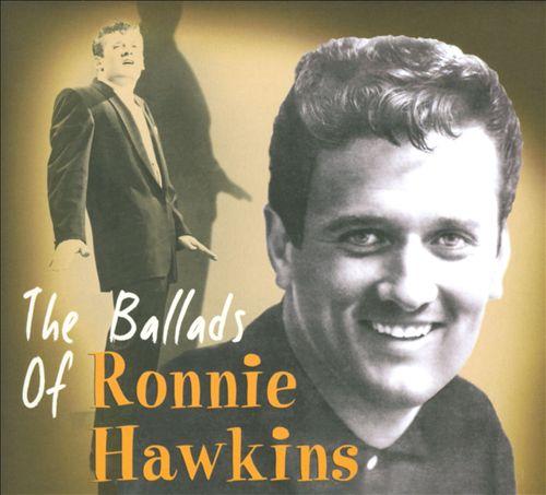 The Ballads of Ronnie Hawkins