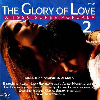 The Glory of Love: A 1990 Super Popgala, Vol. 2