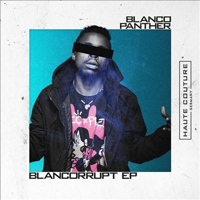 Blancorrupt EP