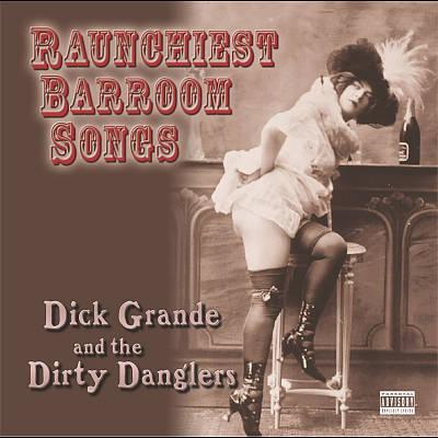 Raunchiest Barroom Songs