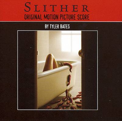Slither [Original Motion Picture Score]