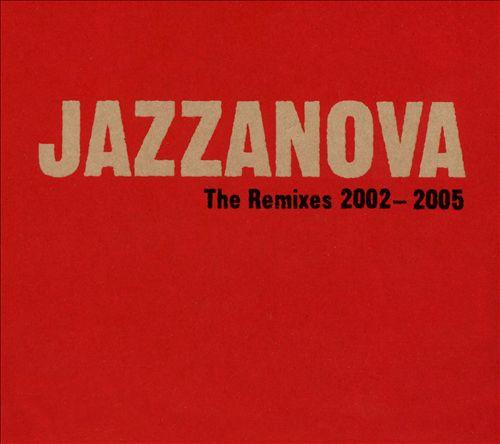 The Remixes 2002-2005