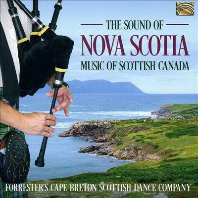 The Sound of Nova Scotia: Music of Scottish Canada