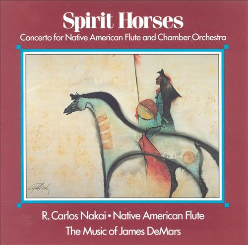 Spirit Horses (Concerto for Native American Flute and Chamber Orchestra)