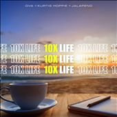 10X Life