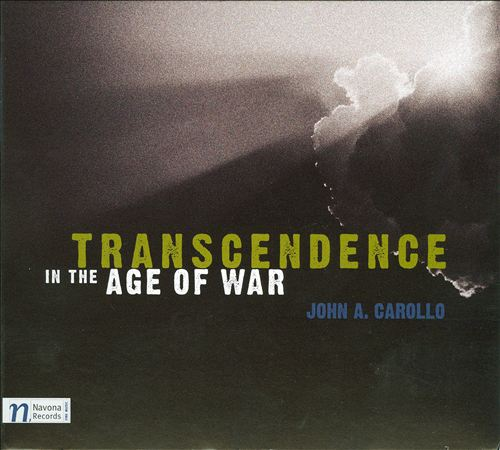 John A. Carollo: Transcendence in the Age of War