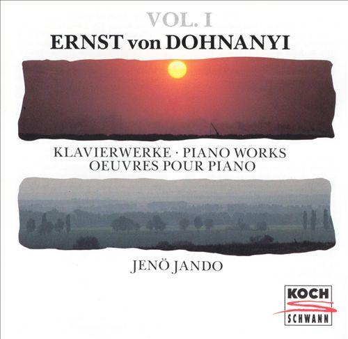Ernst von Dohnanyi Piano Works, Vol.1