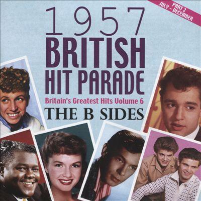 British Hit Parade 1957: The B-Sides, Vol. 2