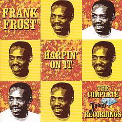 Harpin' on It: The Complete Jewel Recordings