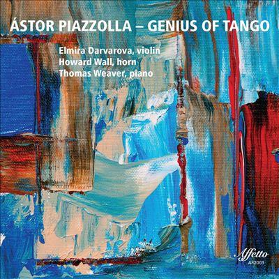 Ástor Piazzolla: Genius of Tango