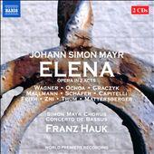 Johann Simon Mayr: Elena