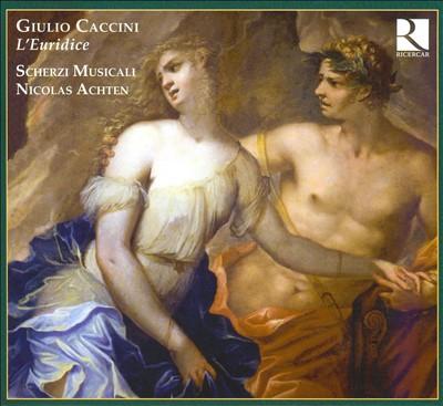 Giulio Caccini: L'Euridice