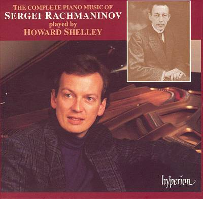 The Complete Piano Music of Sergei Rachmaninov