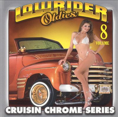 Lowrider Oldies Chrome, Vol. 8