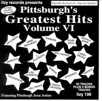 Pittsburgh's Greatest Hits, Vol. VI