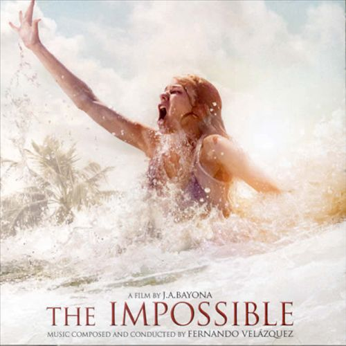 The Impossible [Original Motion Picture Soundtrack]