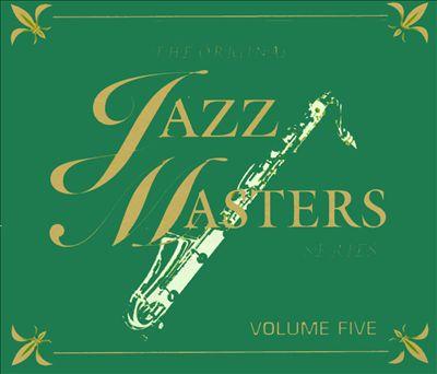 The Original Jazz Masters Series, Vol. 5