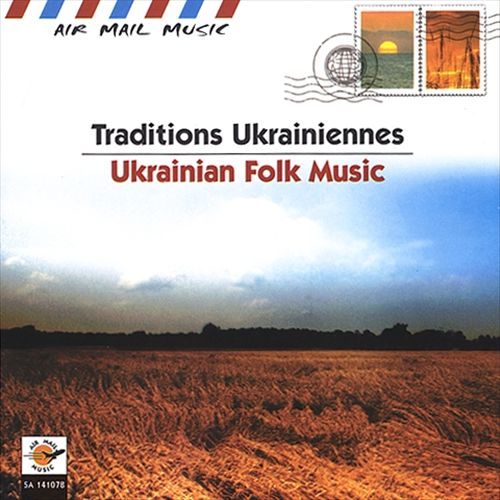 Air Mail Music: Ukrainian Folk Music