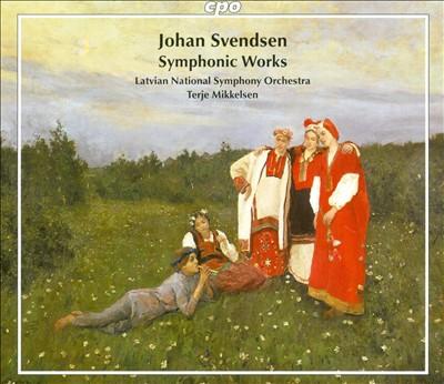 Johan Svendsen: Symphonic Works