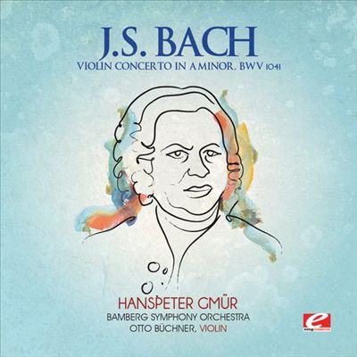 J.S. Bach: Violin Concerto in A minor, BWV 1041
