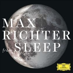 Max Richter: From Sleep [1 Hour Version]