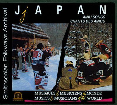 Japan: Ainu Songs (Chants Des Ainou)