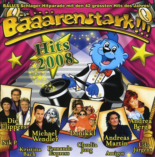 Bääärenstark!!! Hits 2008