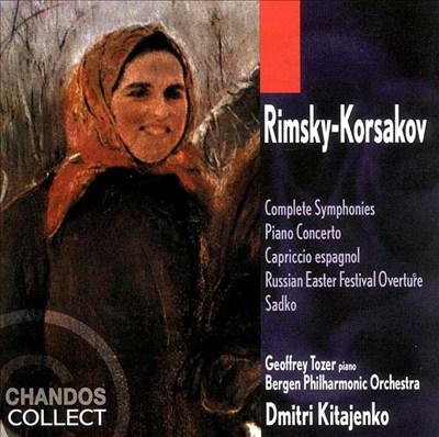 Nikolay Rimsky-Korsakov: Complete Symphonies; Piano Concerto; Capriccio espagnol; etc.