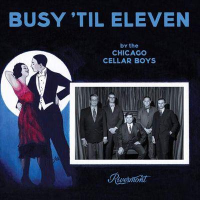 Busy Til Eleven