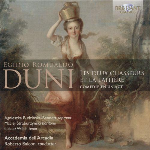 Egidio Romualdo Duni: Les Deux Chasseurs et la Laitière