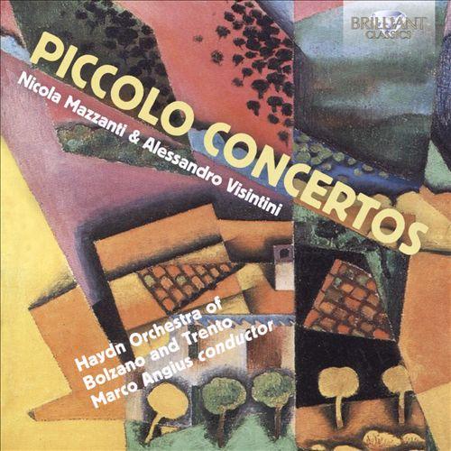 Nicoola Mazzanti, Alessandro Visintini: Piccolo Concertos
