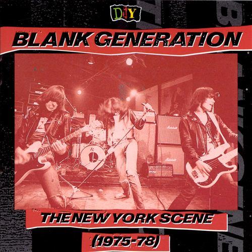 D.I.Y.: Blank Generation: The New York Scene (1975-78)