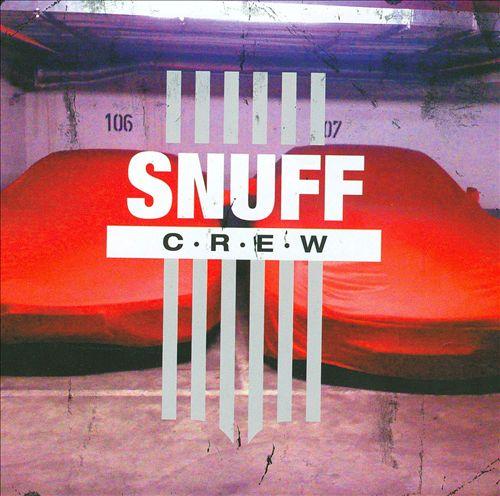 Snuff Crew