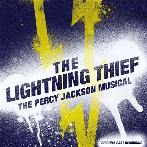 The Lightning Thief: The Percy Jackson Musical [Original Cast Recording]