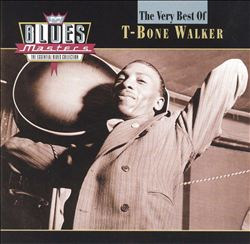 Blues Masters: The Very Best of T-Bone Walker