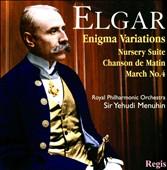 Elgar: Enigma Variations; Nursery Rhyme Suite; Chanson de Matin; March No. 4