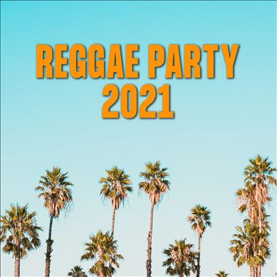 Reggae Party 2021