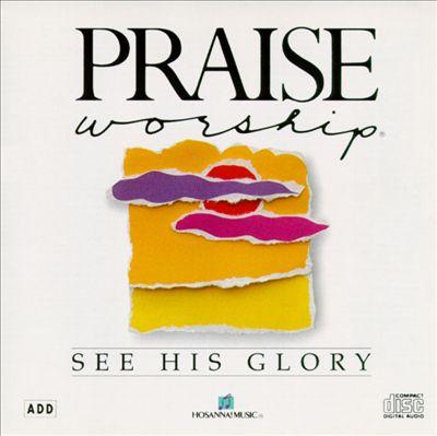 See His Glory
