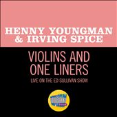 Violins and One Liners [Live on The Ed Sullivan Show, July 31, 1960]
