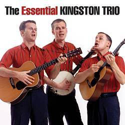 The Essential Kingston Trio