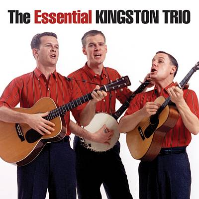 The Essential Kingston Trio