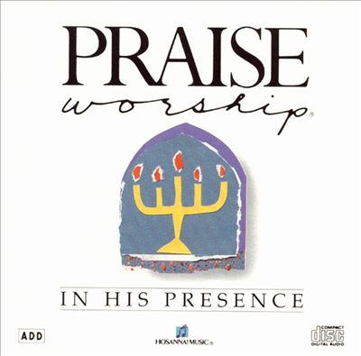 Hosanna! Music: In His Presence
