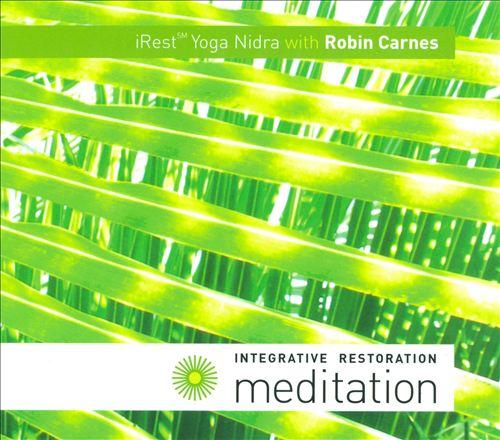 Integrative Restoration Meditation