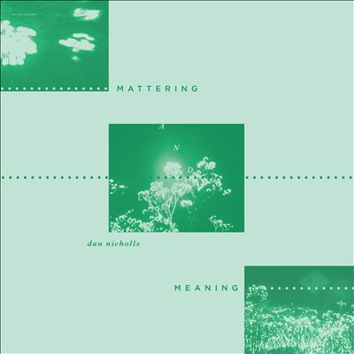 Mattering and Meaning