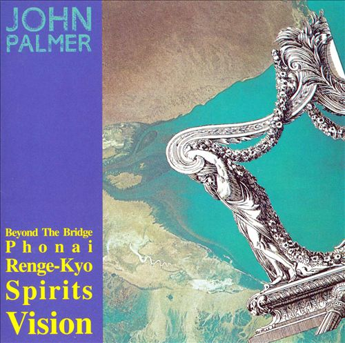 John Palmer: Beyond the Bridge